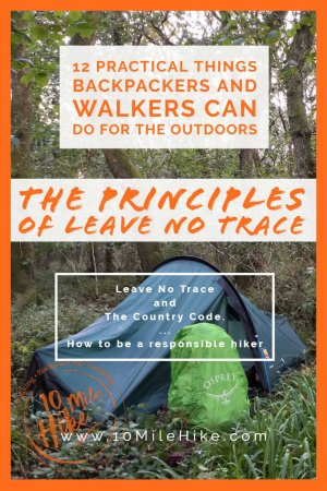 12 Practical Things Backpackers And Walkers Can Do For The Outdoors