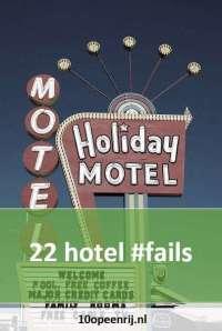 22 hotel fails