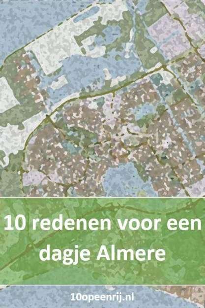 10 redenen voor een dagje Almere