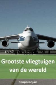 grootste vliegtuigen van de wereld op een rij