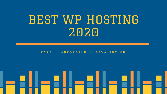 Best WP Hosting 2020