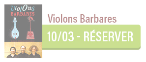 Concert des Violons Barbares