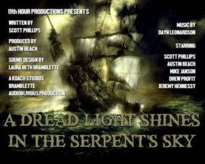 A Dread Light Shines in the Serpent's Sky