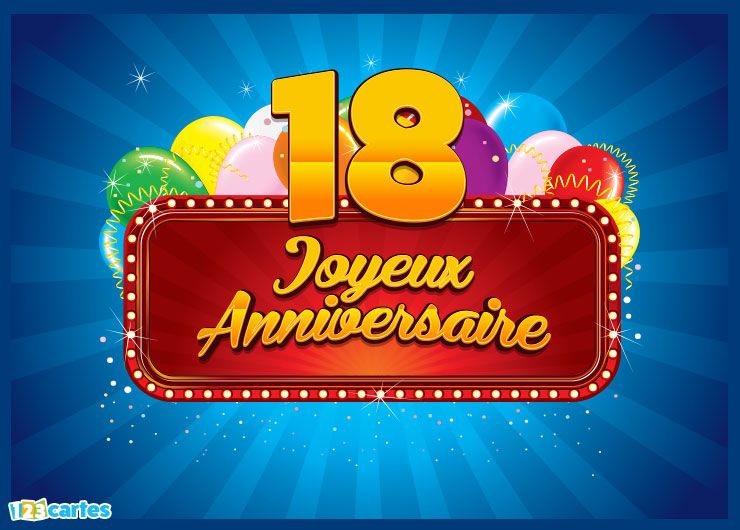 22 cartes joyeux anniversaire ge 18 ans gratuits 123. Black Bedroom Furniture Sets. Home Design Ideas