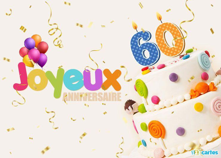16 Cartes Joyeux Anniversaire Age 60 Ans Gratuits 123 Cartes