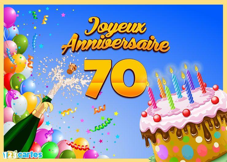 16 Cartes Joyeux Anniversaire Age 70 Ans Gratuits 123 Cartes