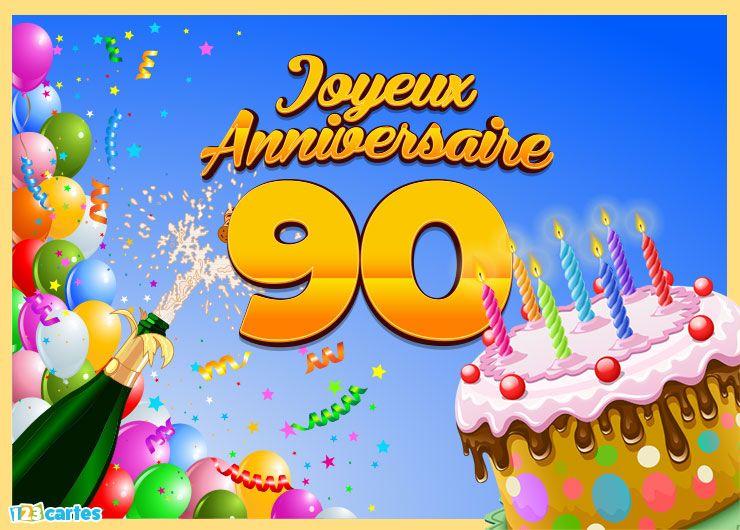 16 Cartes Joyeux Anniversaire Age 90 Ans Gratuits 123 Cartes