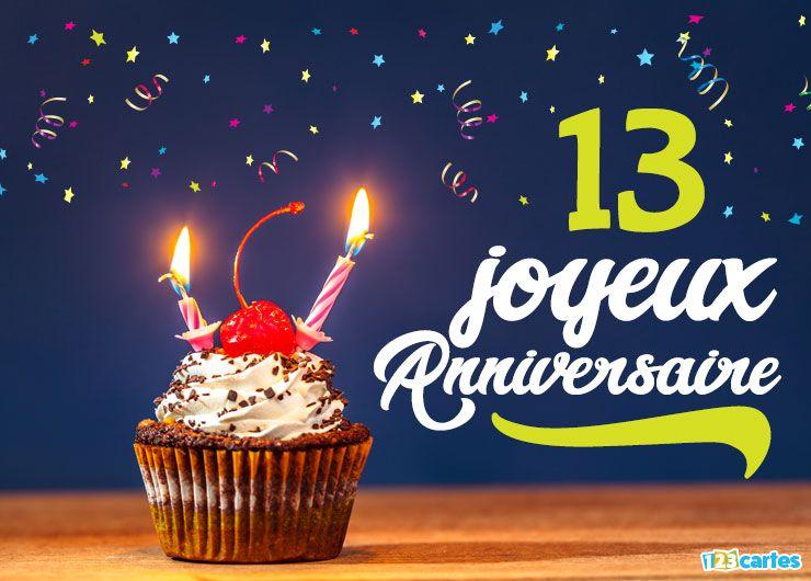 16 Cartes Joyeux Anniversaire Age 13 Ans Gratuits 123 Cartes