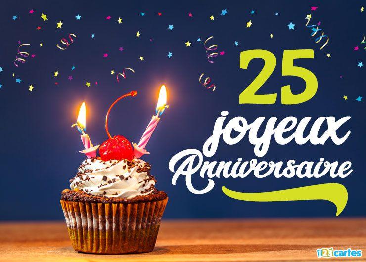16 Cartes Joyeux Anniversaire âge 25 Ans Gratuits 123 Cartes
