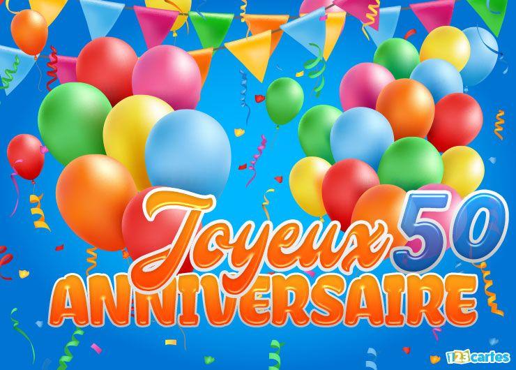 23 Cartes Joyeux Anniversaire âge 50 Ans Gratuits 123 Cartes