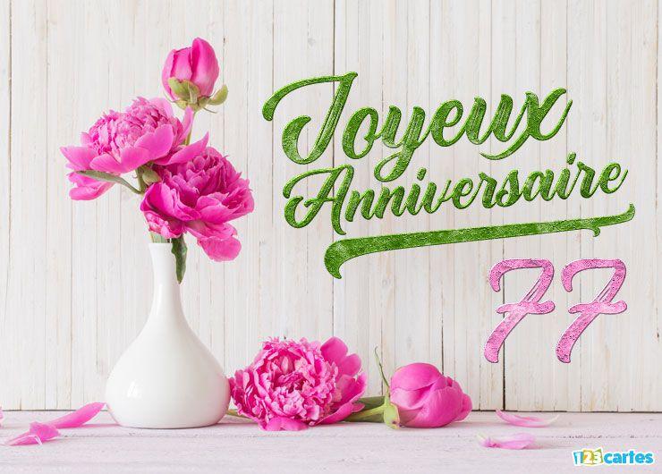 Carte Anniversaire Femme.16 Cartes Joyeux Anniversaire Age 77 Ans Gratuits 123 Cartes