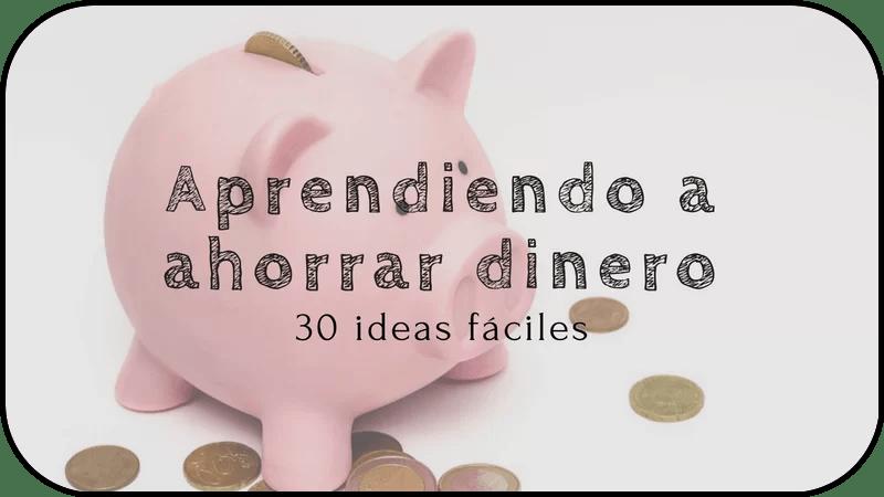 C mo ahorrar dinero descubre 30 ideas f ciles 123 dinero - Ideas para ahorrar dinero ...