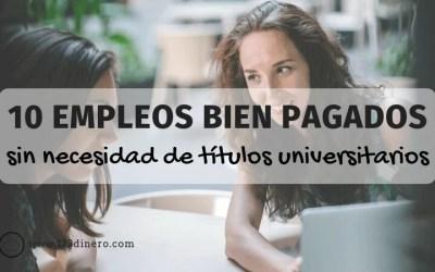 10 trabajos bien pagados sin estudios universitarios