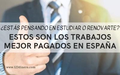 Los 10 trabajos mejor pagados en España