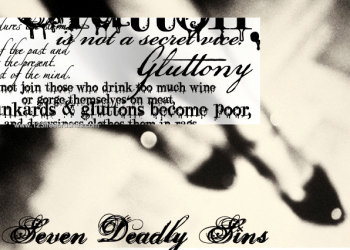 Seven Deadly Sins – Gluttony Text