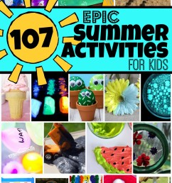 107 EPIC Summer Activities for Kids to add to your Vacation Activities List [ 1571 x 1024 Pixel ]