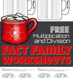 FREE Winter Hot Chocolate Multiplication and Division Fact Family Math  Worksheets [ 1563 x 1024 Pixel ]