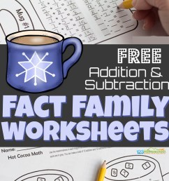 FREE Hot Chocolate Addition and Subtraction Fact Family Worksheets [ 1562 x 1024 Pixel ]