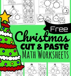 Free CUT and PASTE Christmas Math Worksheets [ 1577 x 1024 Pixel ]