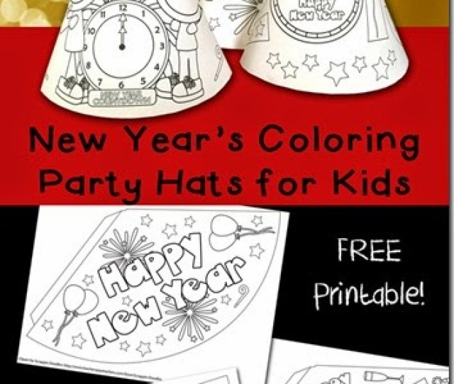 New Years Eve Hats For Kids These Are Free What An Easy New Years