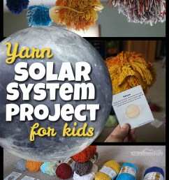 FUN Yarn Solar System for kids Project [ 1500 x 1000 Pixel ]