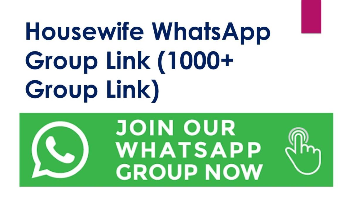 Housewife WhatsApp Group Link