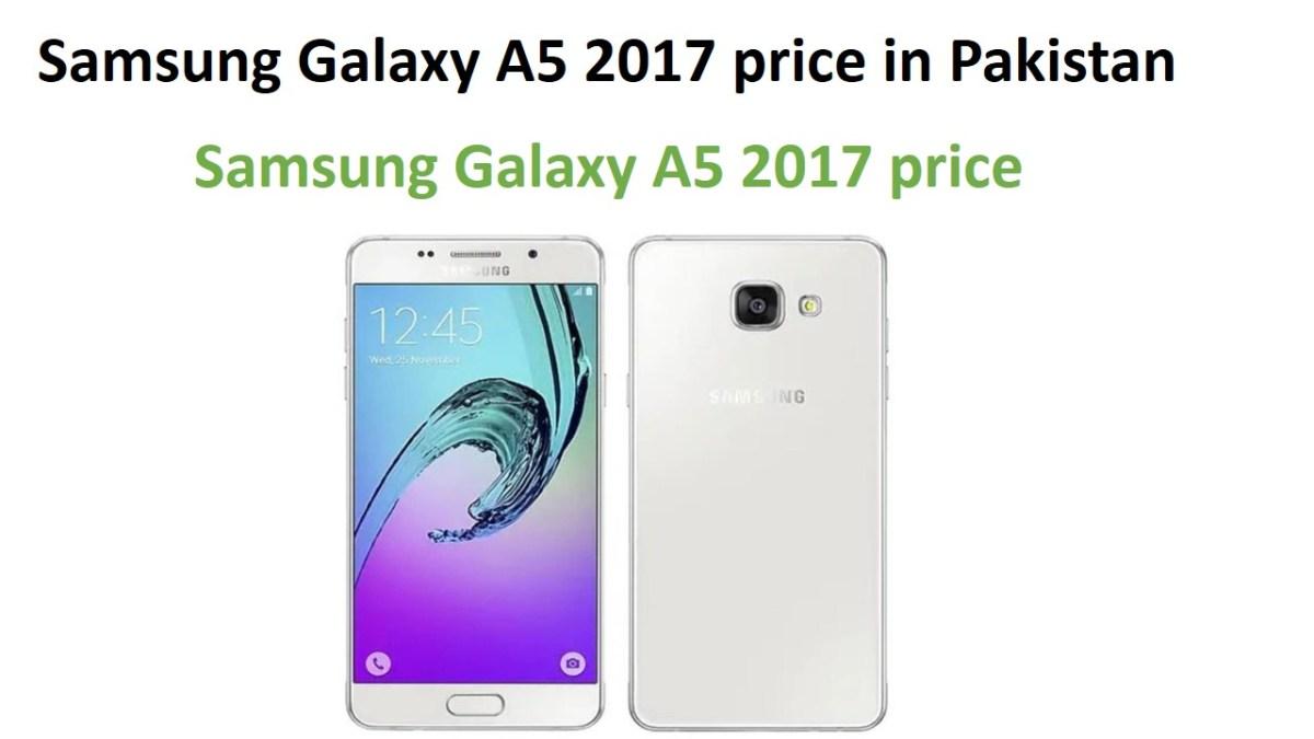 Samsung Galaxy A5 2017 price in Pakistan