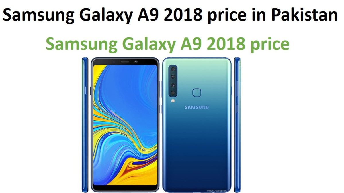 Samsung Galaxy A9 2018 price in Pakistan