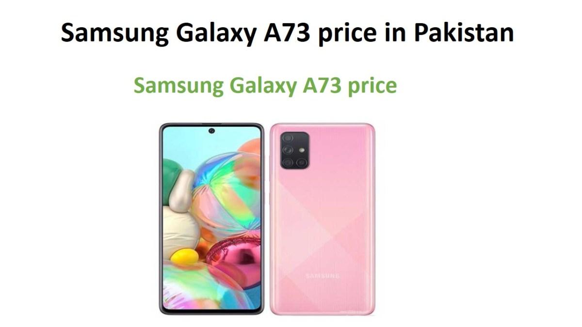 Samsung Galaxy A73 price in Pakistan
