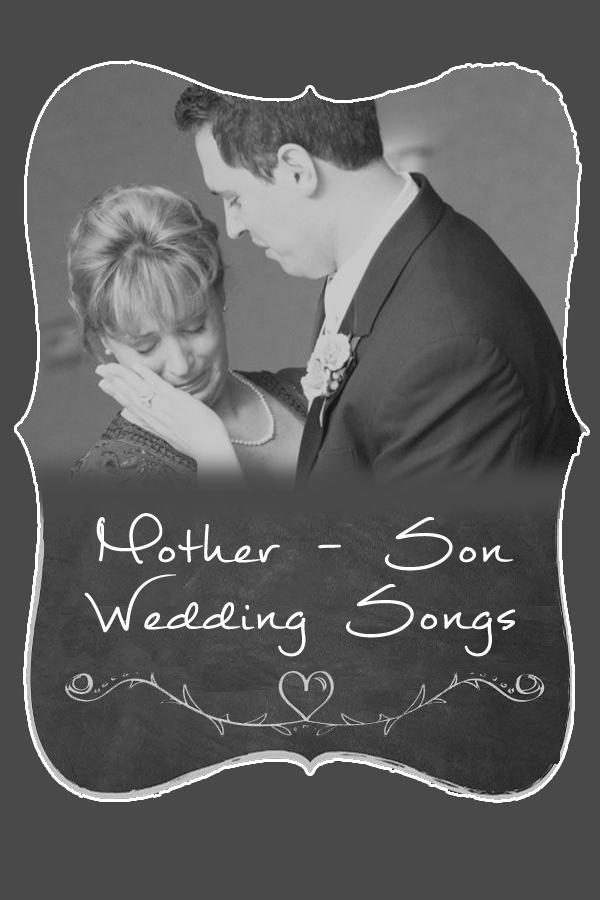 Mother Son Wedding Song Ideas - 123WeddingCards