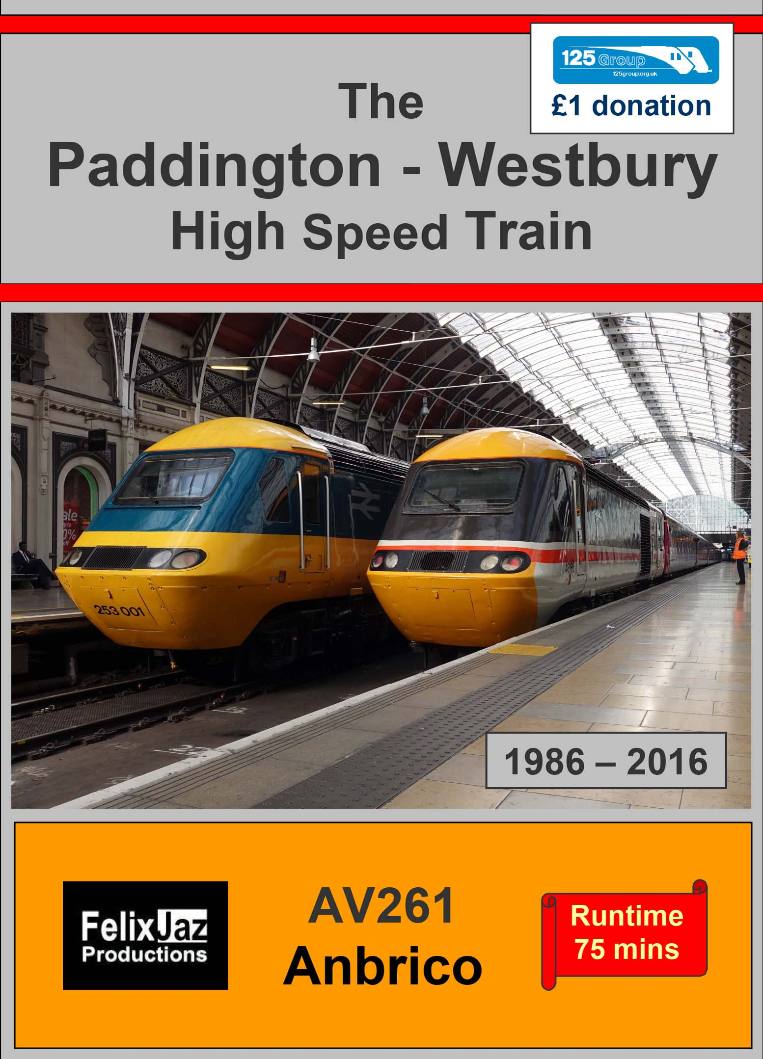 AV261 The Paddington – Westbury High Speed Train