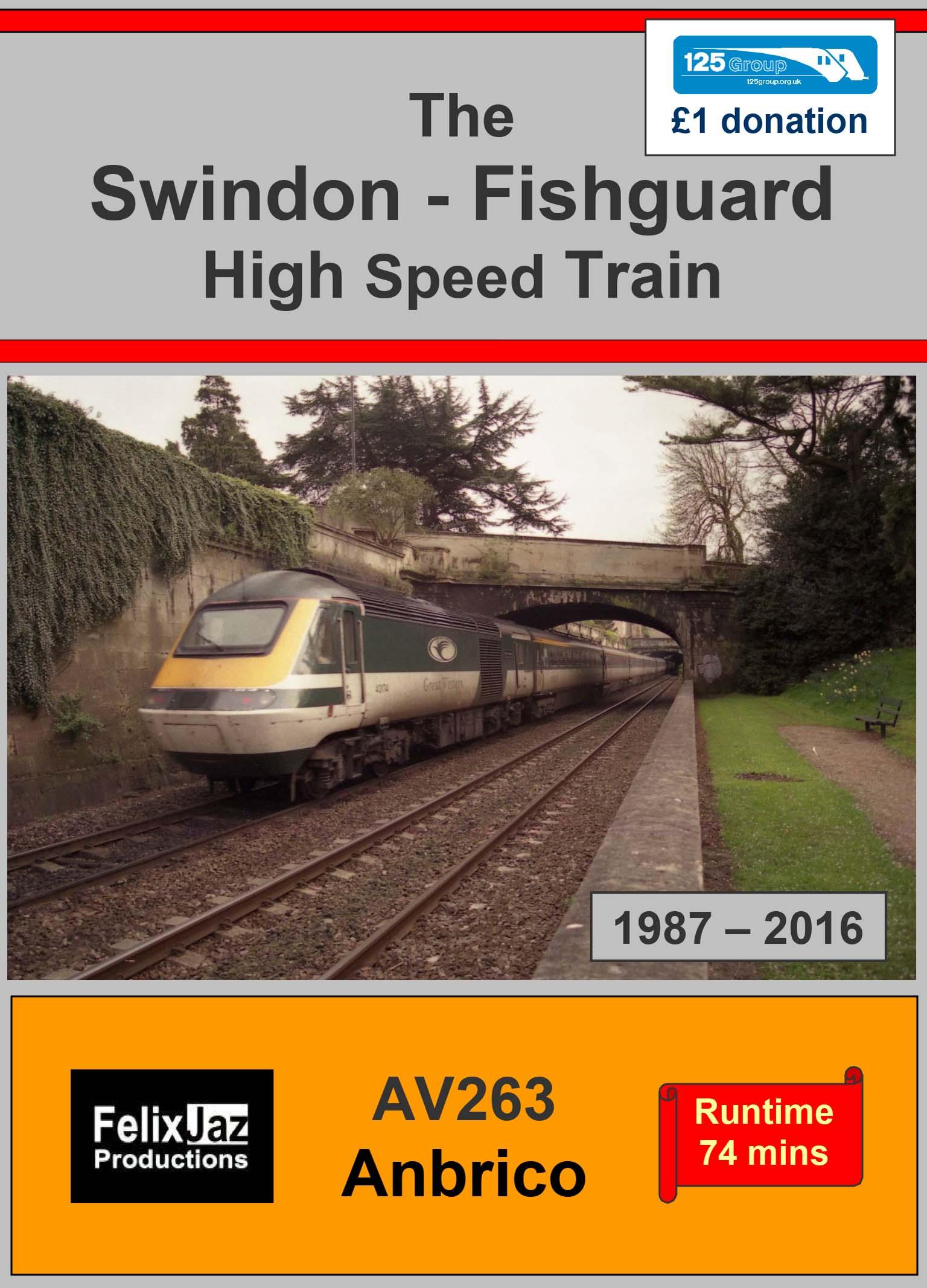 AV263 The Bristol and Swindon to Fishguard High Speed Train