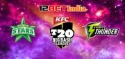 12BET India Cricket Prediction BBL: Melbourne Stars vs Sydney Thunder