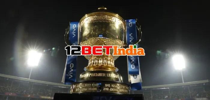 12BET India News: Coronavirus measures in UAE delays IPL schedule reveal caused by