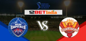 12BET Predictions IPL 2020 Match 11 Delhi Capitals Vs Sunrisers Hyderabad