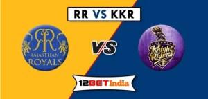 12BET Predictions IPL 2020 Match 12: Rajasthan Royals Vs Kolkata Knight Riders