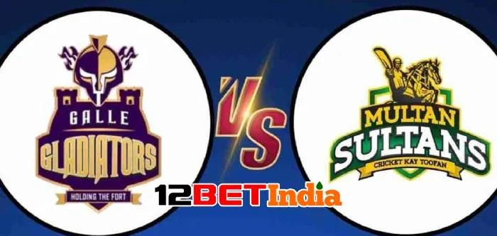 12BET Predictions PSL 2021 Quetta Gladiators vs Multan Sultan