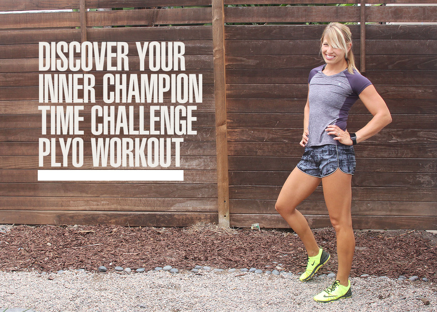 Discover Your Inner Champion Time Challenge Plyo Workout