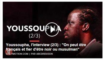 Youssoupha : On peut être français et fier d'être noir ou musulman