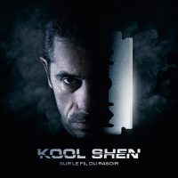 Sur le fil du rasoir de Kool Shen (Telecharger Album)