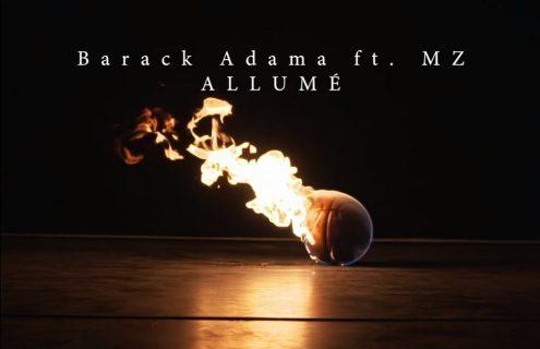 Barack Adama - Allumé ft MZ (Clip)