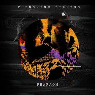 Phenomene Bizness - Pharaon (Album)
