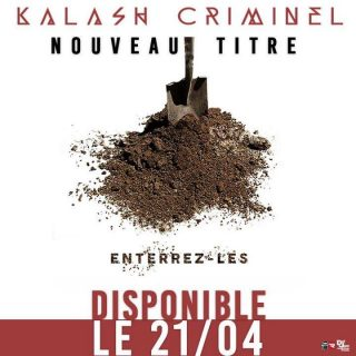 enterrez les kalash criminel