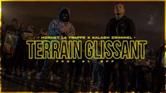 Hornet La Frappe feat Kalash Criminel – Terrain Glissant (Clip)