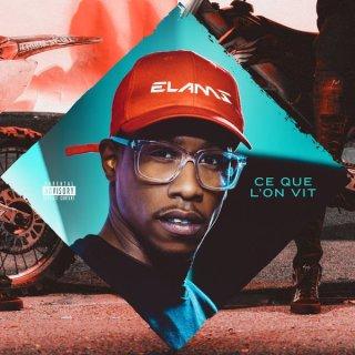 Elams - Ce Que L'on Vit (Album)