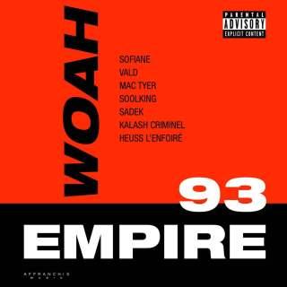 Sofiane : Woah ft Vald, Mac Tyer, Soolking, Sadek, Kalash Criminel & Heuss L'Enfoire (Son)
