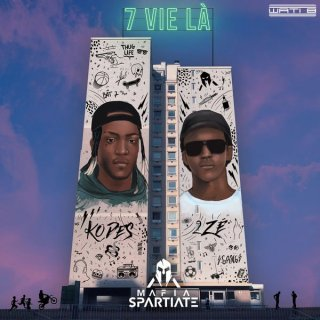 Mafia Spartiate - 7 Vie La (Album)