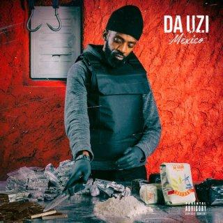 Da Uzi - Mexico (Album)