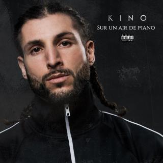 Kino - Sur un air de piano (Mixtape)