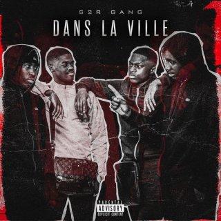 S2R Gang - Dans La Ville (Album)